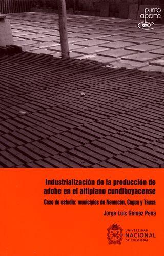 Industrializacion De La Produccion De Adobe En El Altiplano Cundiboyacense