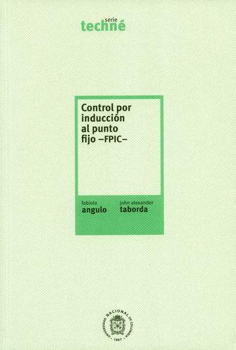 Control Por Induccion Al Punto Fijo Fpic