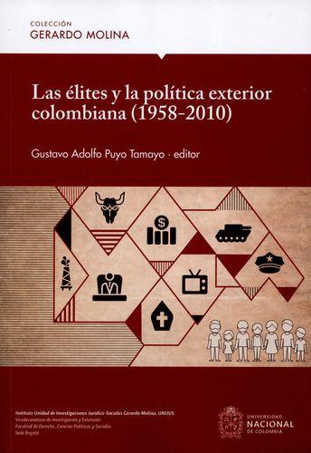 Elites Y La Politica Exterior Colombiana 1958-2010, Las