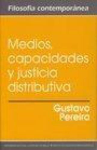 Medios Capacidades Y Justicia Distributiva