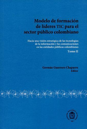 Modelo De Formacion De Lideres Tic (Ii) Para El Sector Publico Colombiano
