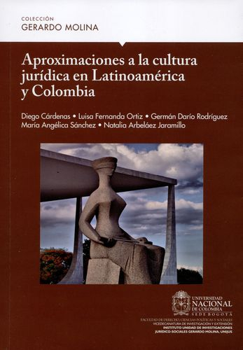 Aproximaciones A La Cultura Juridica En Latinoamerica Y Colombia