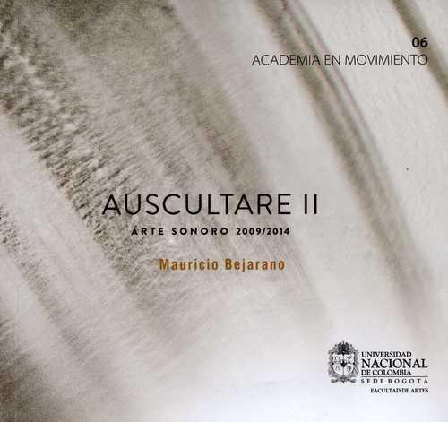 Auscultare Ii (+2Cd) Arte Sonoro 2009/2014