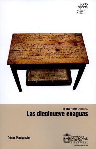 Diecinueve Enaguas, Las