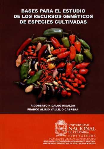 Bases Para El Estudio De Los Recursos Geneticos De Especies Cultivadas