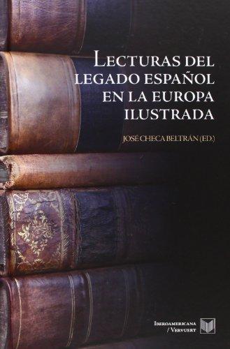 Lecturas Del Legado Español En La Europa Ilustrada