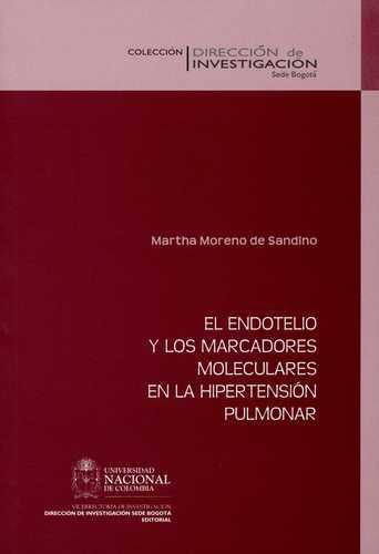 Endotelio Y Los Marcadores Moleculares En La Hipertension Pulmonar, El