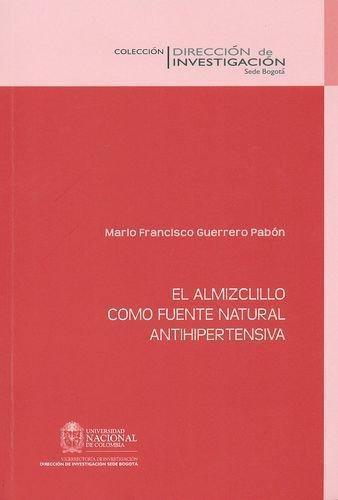 Almizclillo Como Fuente Natural Antihipertensiva, El