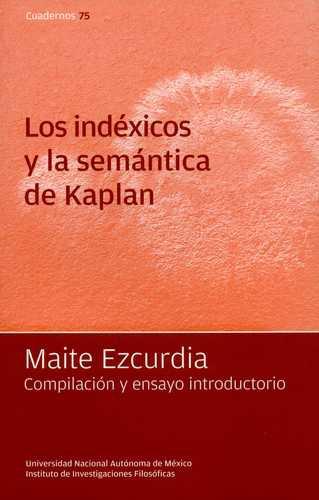Indexicos Y La Semantica De Kaplan, Los