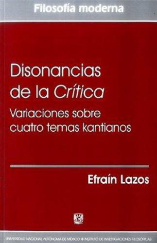 Disonancias De La Critica Variaciones Sobre Cuatro Temas Kantianos