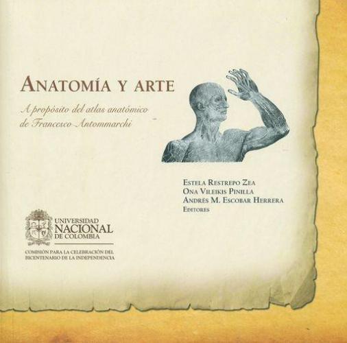 Anatomia Y Arte. A Proposito Del Atlas Anatomico De Francesco Antommarchi