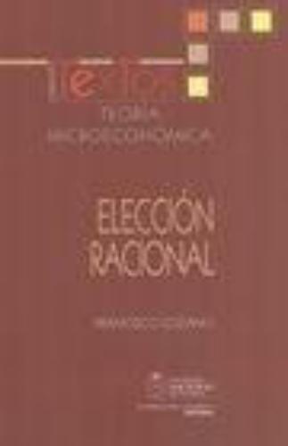 Teoria Microeconomica Eleccion Racional
