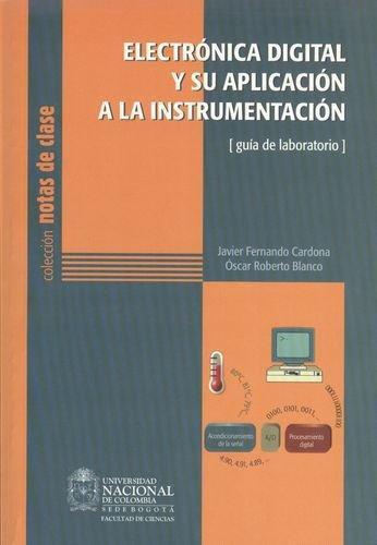 Electronica Digital Y Su Aplicacion A La Instrumentacion