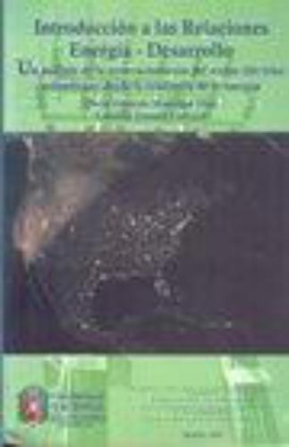 Introduccion A Las Relaciones Energia-Desarrollo
