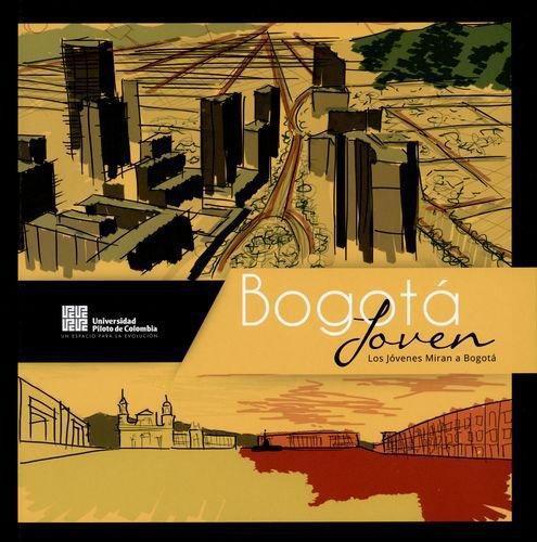 Bogota Joven Los Jovenes Miran A Bogota
