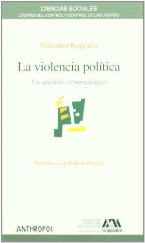 Violencia Politica. Un Analisis Criminologico, La