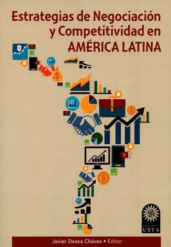 Estrategias De Negociacion Y Competitividad En America Latina