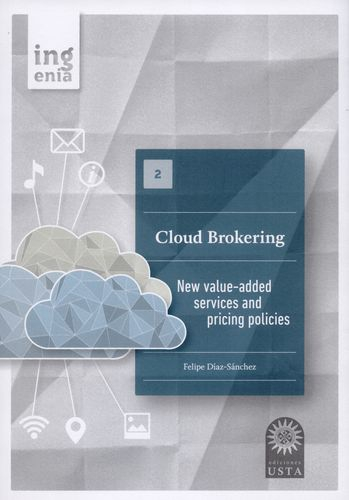 Cloud Brokering New Value-Added Services And Pricing Policies