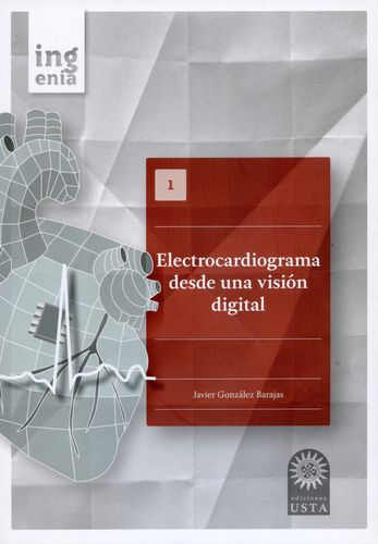 Electrocardiograma Desde Una Vision Digital