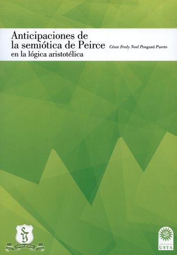 Anticipaciones De La Semiotica De Peirce En La Logica Aristotelica