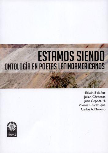 Estamos Siendo Ontologia En Poetas Latinoamericanos