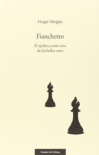Fianchetto El Ajedrez Como Una De Las Bellas Artes