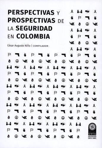 Perspectivas Y Prospectivas De La Seguridad En Colombia