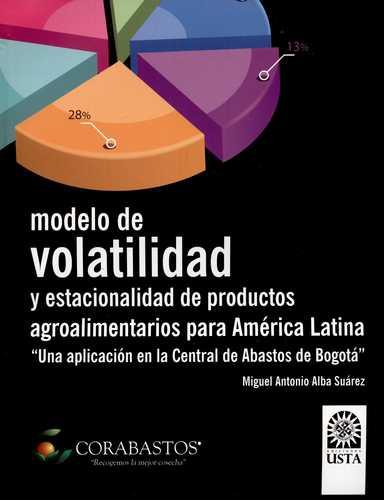 Modelo De Volatilidad Y Estacionalidad De Productos Agroalimentarios Para America Latina