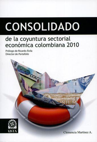Consolidado De La Coyuntura Sectorial Economica Colombiana 2010