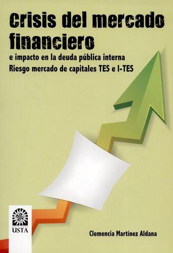 Crisis Del Mercado Financiero E Impacto En La Deuda Publica Interna Riesgo Mercado De Capitales Tes E I-Tes