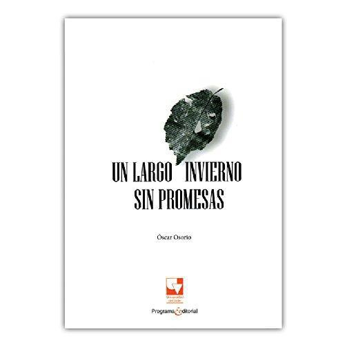 Un Largo Invierno Sin Promesas