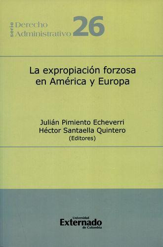 Expropiacion Forzosa En America Latina Y Europa, La