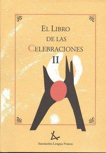 Libro De Las Celebraciones Ii, El