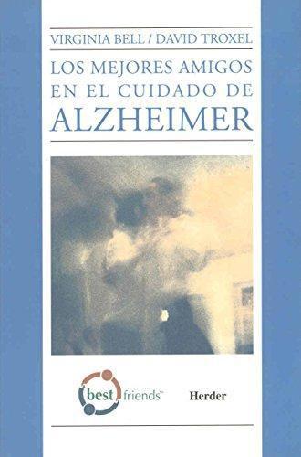 Mejores Amigos En El Cuidado Del Alzheimer, Los