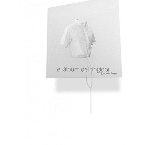 Album Del Fingidor, El