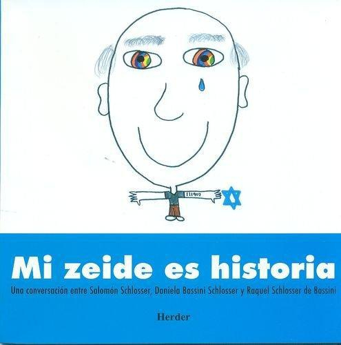 Mi Zeide Es Historia
