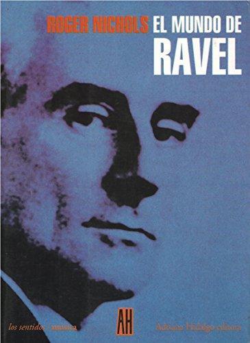 Mundo de Ravel, El