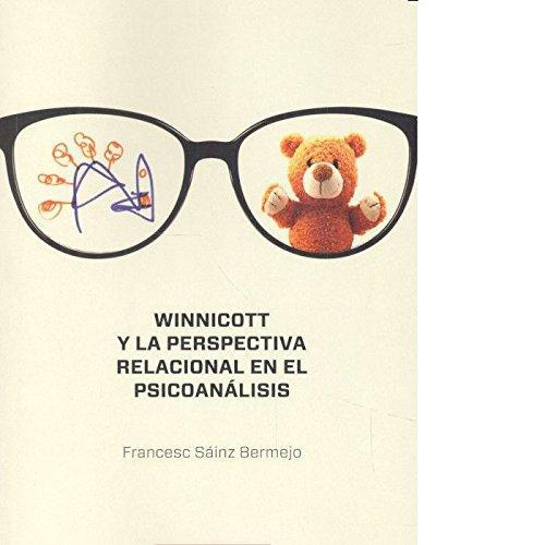 Winnicott Y La Perspectiva Relacional En El Psicoanalisis
