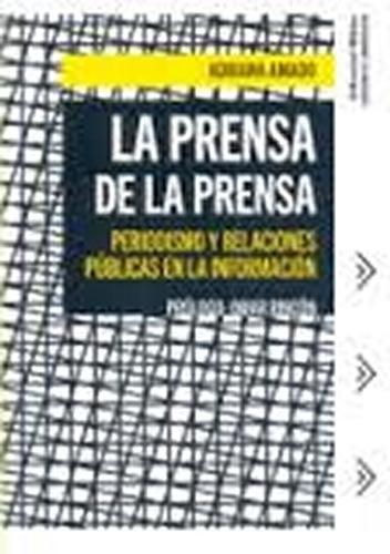 La prensa de la prensa. Periodismo y relaciones públicas en la información