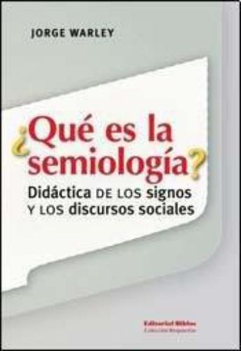 ¿Qué es la semiología?