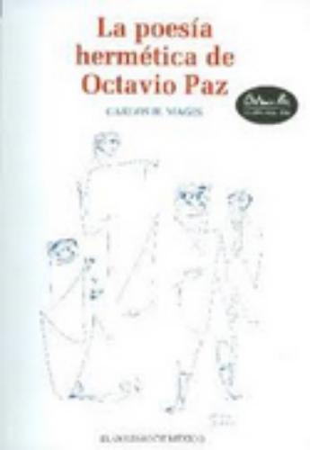 Poesía Hermética de Octavio Paz