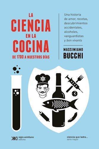 Ciencia En La Cocina De 1700 A Nuestros Dias, La