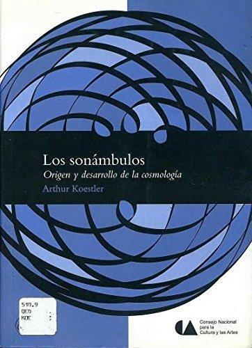 Sonámbulos, Los. Origen y desarrollo de la cosmología