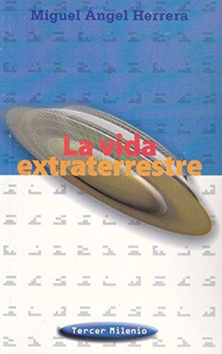 Vida extraterrestre, La