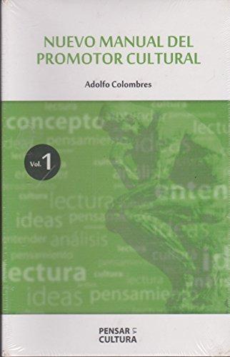 Nuevo manual del promotor cultural, vols. 1 y 2