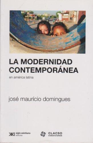Modernidad Contemporanea En America Latina, La