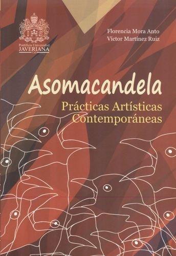 Asomacandela Practicas (+Cd) Artisticas Contemporaneas