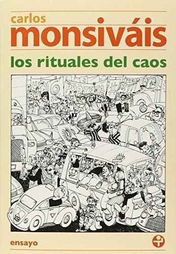 Rituales del caos, Los