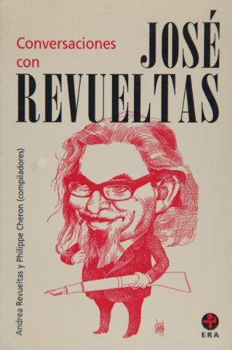 Conversaciones con José Revueltas