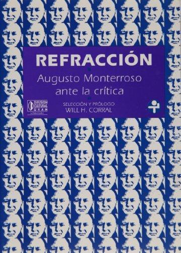 Refracción. Augusto Monterroso ante la crítica